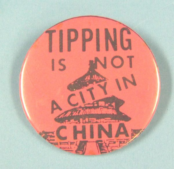 Tipping is Not a City in China Pin Back Button
