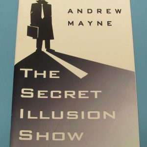 The Secret Illusion Show (Andrew Mayne)