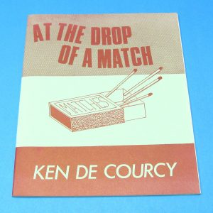 At The Drop Of A Match (Ken De Courcy)
