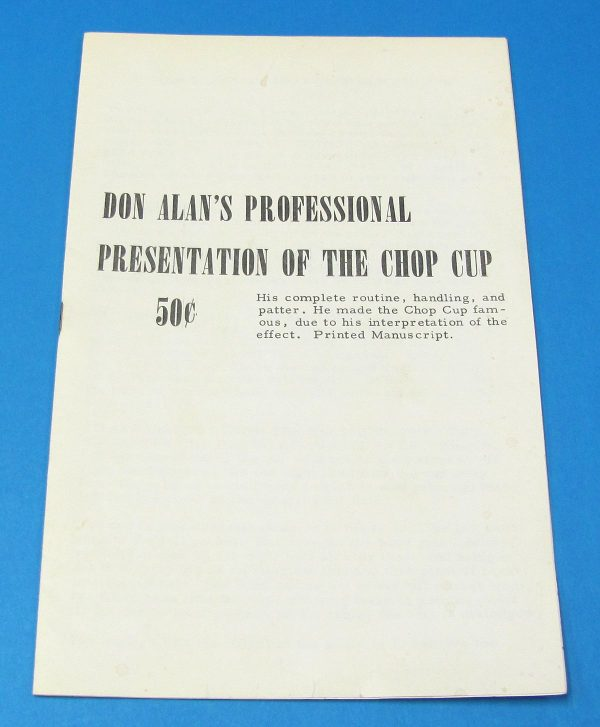 Don Alan's Professional Presentation of The Chop Cup