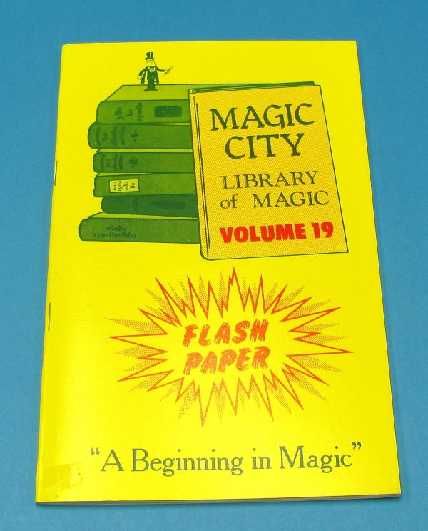 Flash Paper Magic City Library of Magic Volume 19