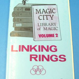 Linking Rings Magic City Library of Magic Volume 2