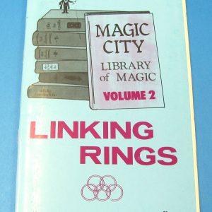 Linking Rings Magic City Library of Magic Volume 2
