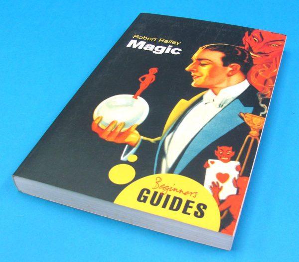 Magic A Beginner's Guide (Robert Ralley)-2