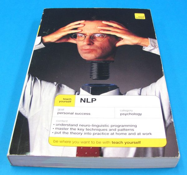 Teach Yourself NLP (Bavister and Vickers)