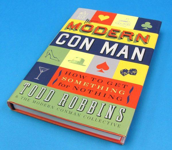 The Modern Con Man (Todd Robbins)-2