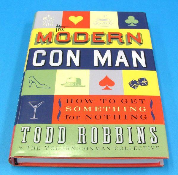 The Modern Con Man (Todd Robbins)