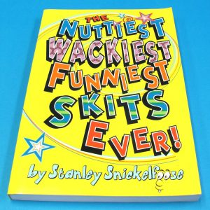 The Nuttiest Wackiest Funniest Skits Ever (Stanley Snickelfoose)
