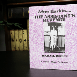 After Harbin.... The Assistant's Revenge by Michael Jorden