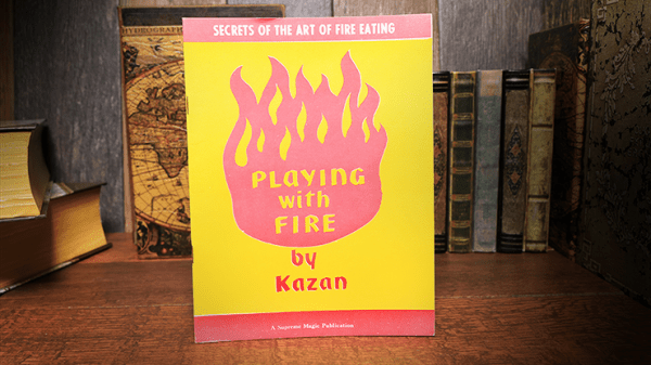 Playing with Fire (Rare and Limited) by Kazan