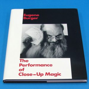 The Performance Of Close-Up Magic (Eugene Burger)
