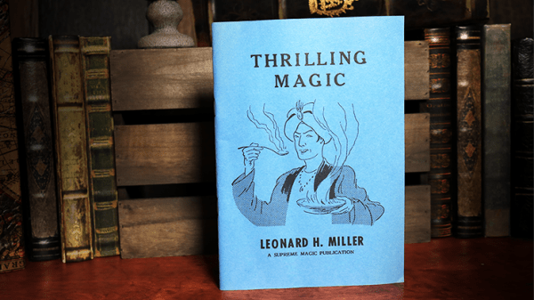 Thrilling Magic by Leonard H. Miller