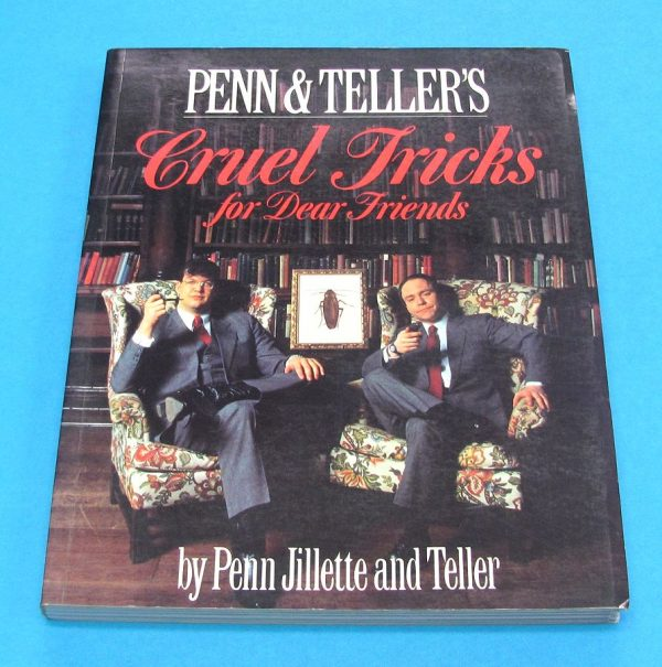 Penn & Teller's Cruel Tricks For Dear Friends