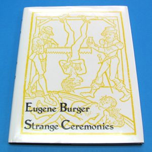 Strange Ceremonies (Eugene Burger)