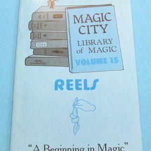 Reels - Volume 15 Magic City Library of Magic